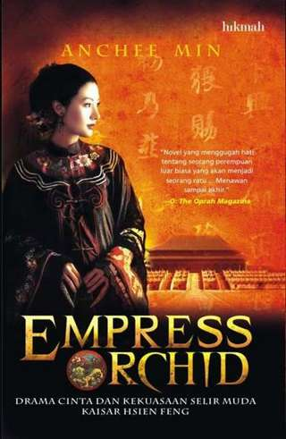 Baca Novel Empress Orchid - Anchee Min