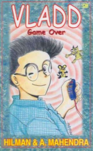 Baca Vladd Game Over - Hilman Hariwijaya